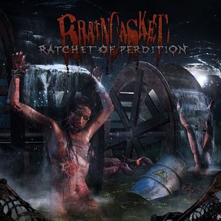 Review: Braincasket - Ratchet Of Perdtion :: Klicken zum Anzeigen...