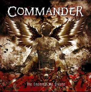 commander - the enemies we create