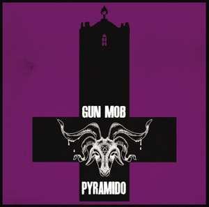 gunmob / pyramido  - splitalbum
