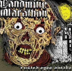 Review: Landmine Marathon - Rusted eyes awake :: Klicken zum Anzeigen...