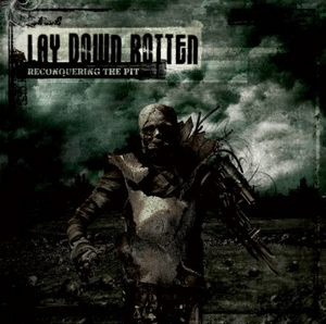 Review: Lay Down Rotten - Reconquering The Pit :: Klicken zum Anzeigen...