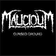 malicioum - cursed ground