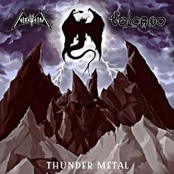 Review: Nifelheim, Vulcano - Thunder Metal (Split) :: Klicken zum Anzeigen...