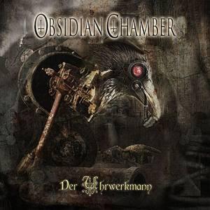 Review: Obsidian Chamber - Der Uhrwerkmann :: Klicken zum Anzeigen...