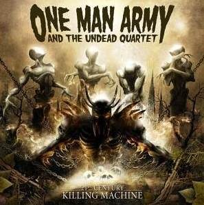 Review: One Man Army And The Undead Quartet - 21st Century Killing Machine :: Klicken zum Anzeigen...