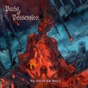 Review: Paths Of Possession - The end of the hour :: Klicken zum Anzeigen...