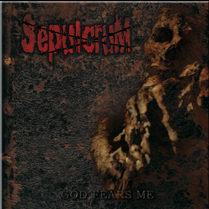 Review: SepulcruM - God fears me :: Klicken zum Anzeigen...