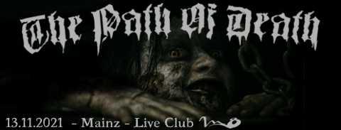 Path of Death 9 :: Mainz, 13.11.2021