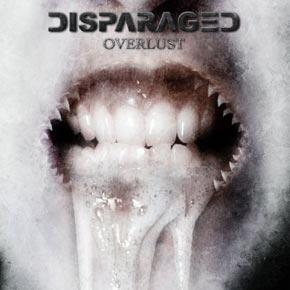 Review: Disparaged - Overlust :: Klicken zum Anzeigen...