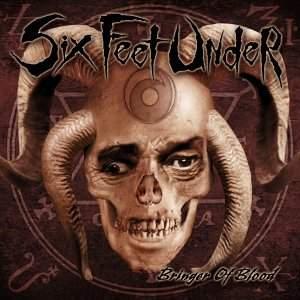 Review: Six Feet Under - Bringer of Blood :: Klicken zum Anzeigen...