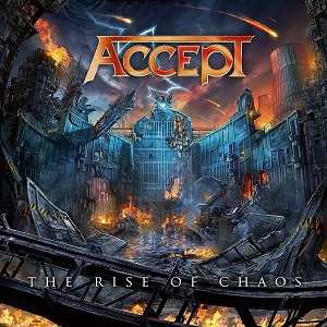 Review: Accept - The Rise Of Chaos :: Genre: Heavy Metal