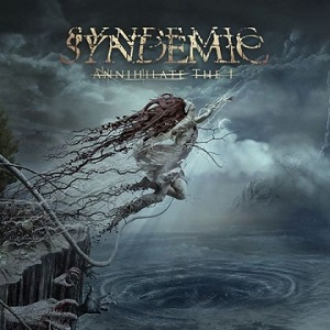Review: Syndemic - Annihilate The I :: Klicken zum Anzeigen...