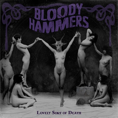Review: Bloody Hammers - Lovely Sort of Death :: Klicken zum Anzeigen...