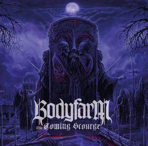 Review: Bodyfarm - The Coming Scourge :: Klicken zum Anzeigen...