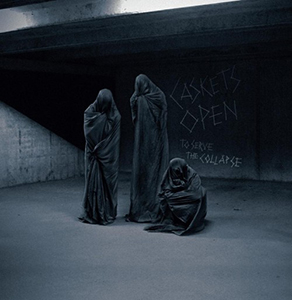 Review: Caskets Open  - To Serve The Collapse :: Klicken zum Anzeigen...