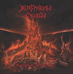blasphemic cruelty  - crucible of the infernum