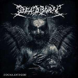 Review: Deadborn - Dogma Anti God :: Klicken zum Anzeigen...