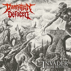 Review: Damnation Defaced - Invader From Beyond :: Genre: Death Metal