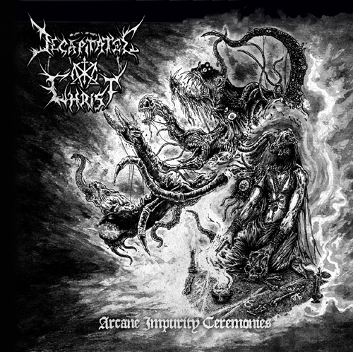 Review: Decapitated Christ  - Arcane Impurity Ceremonies  :: Genre: Death Metal