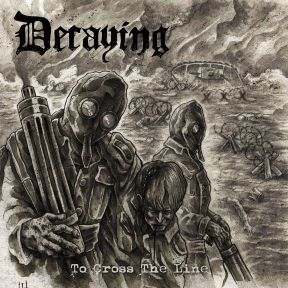 Review: Decaying - To Cross The Line :: Klicken zum Anzeigen...
