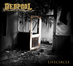 Review: Dedpool - Lifecircle :: Genre: Death Metal