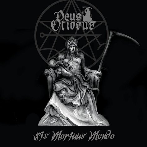 Review: Deus Otiosus - Sis Mortuus Mondo :: Genre: Death Metal