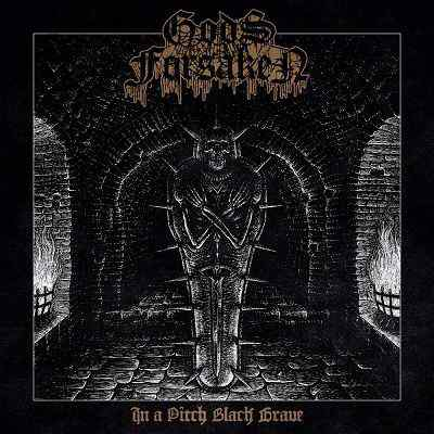 Review: Gods Forsaken - In A Pitch Black Grave :: Klicken zum Anzeigen...