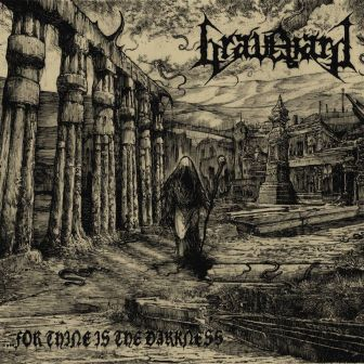 Review: Graveyard - ...For Thine is the Darkness :: Klicken zum Anzeigen...