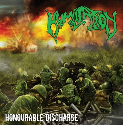 Review: Humiliation  - Honourable Discharge  :: Klicken zum Anzeigen...