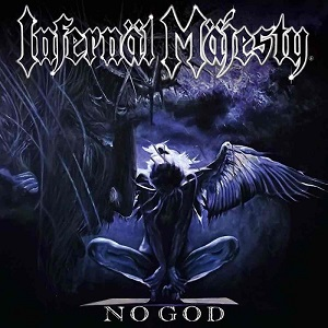 Review: INFERNÄL MÄJESTY - No God :: Klicken zum Anzeigen...