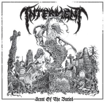 Review: Interment  - Scent Of The Buried :: Genre: Death Metal