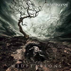 Review: Kataklysm - Meditations :: Genre: Death Metal