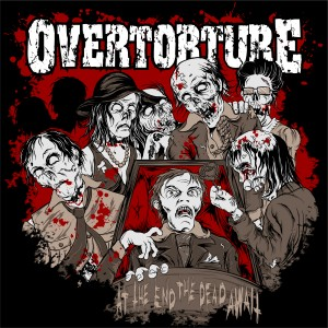Review: Overtorture - At The End The Dead Await :: Klicken zum Anzeigen...