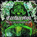 Review: Carcharodon - Roachstomper :: Klicken zum Anzeigen...