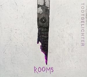 Review: Todtgelichter - Rooms :: Klicken zum Anzeigen...