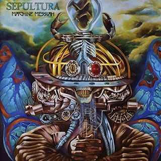 Review: Sepultura - Machine Messiah :: Genre: Thrash Metal
