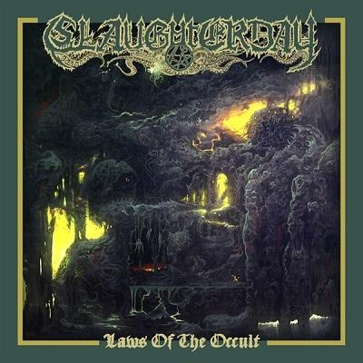 Review: SLAUGHTERDAY  - Laws Of The Occult :: Klicken zum Anzeigen...
