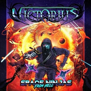 Review: Victorius - Space Ninjas From Hell :: Genre: Heavy Metal