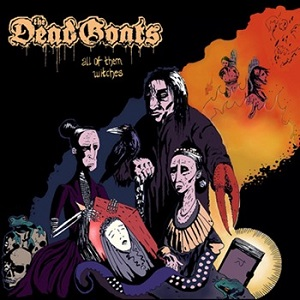Review: The Dead Goats - All Of Them Witches :: Genre: Death Metal