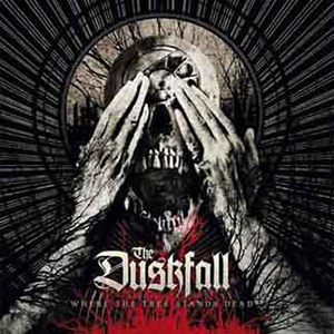 Review: The Duskfall  - Where The Tree Stands Dead :: Genre: Death Metal