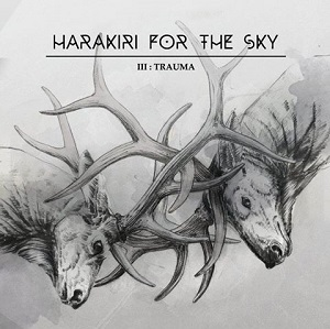 Review: Harakiri For The Sky - III: Trauma :: Klicken zum Anzeigen...
