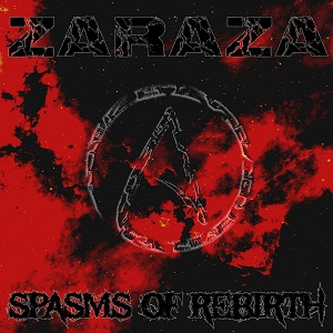 Review: Zaraza - Spasms Of Rebirth :: Genre: Doom Metal