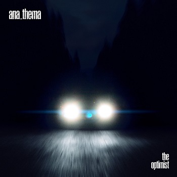 Review: Anathema - The Optimist :: Klicken zum Anzeigen...