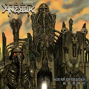 Review: Ancestor - Age of Overload :: Genre: Thrash Metal