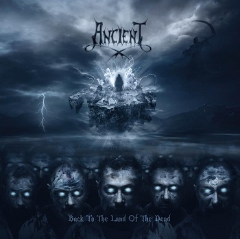 Review: Ancient - Back to the Land of the Dead :: Genre: Black Metal