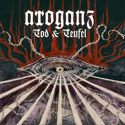 Review: Arroganz - Tod&Teufel :: Genre: Death Metal