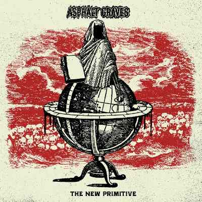 Review: Asphalt Graves - The New Primitive :: Genre: Death Metal