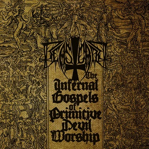 Review: Beastcraft - The infernal Gospels of primitive Devil Worship :: Genre: Black Metal