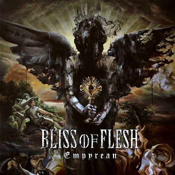 Review: Bliss of Flesh - Empyrean :: Klicken zum Anzeigen...