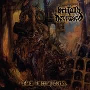 brutally deceased - black infernal vortex